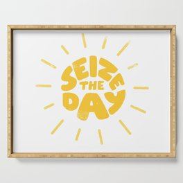 Seize the day Serving Tray