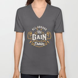 All Aboard The Gain Train Unisex V-Neck