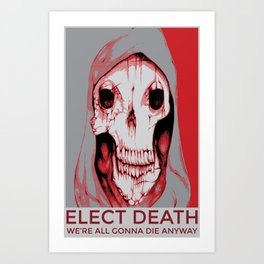 Third Party Candidate Art Print