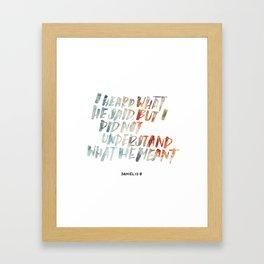 I did not understand Framed Art Print