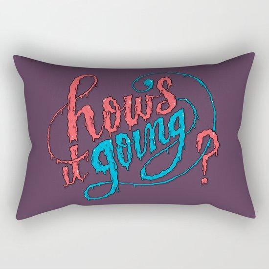 How's it going? Rectangular Pillow