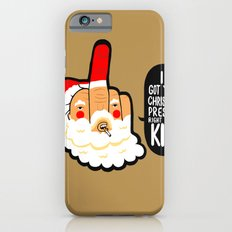 ' I got Your Christmas Present Right Here Kid ' iPhone 6s Slim Case