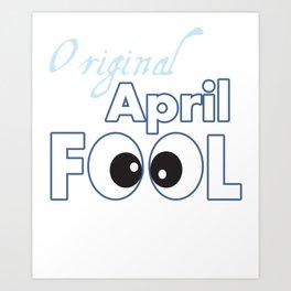 Original April Fool's Day Birthday Gift Art Print