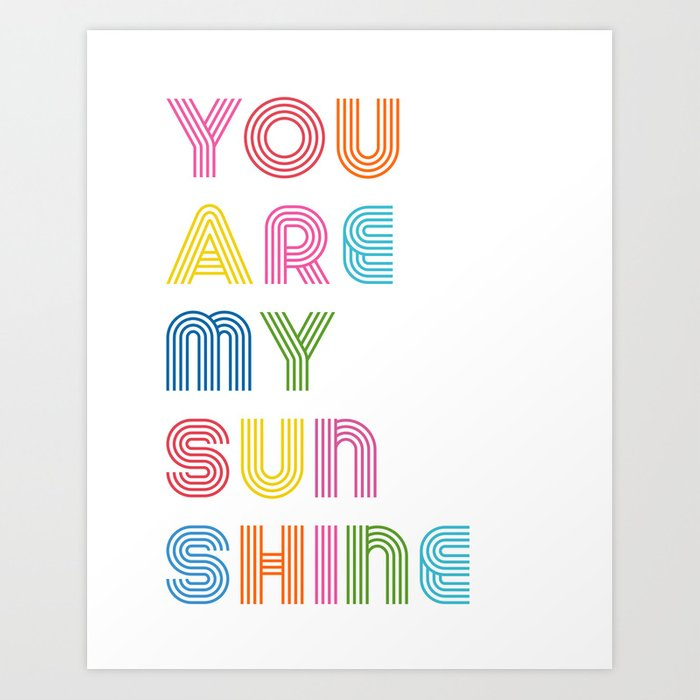 You Are My Sunshine Brightly Colored Kids Room Decor Art Print By Enframephotography
