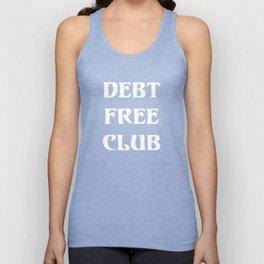 Debt Free Club Financial Freedom Money T-Shirt Unisex Tank Top