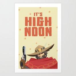 It's High Noon Art Print