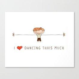 I love dancing boy Canvas Print