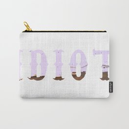 Idiot Carry-All Pouch