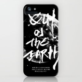 Out of the earth iPhone Case
