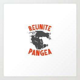 Reunite Pangea Art Print