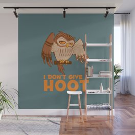 I Don't Give A Hoot Owl Wall Mural