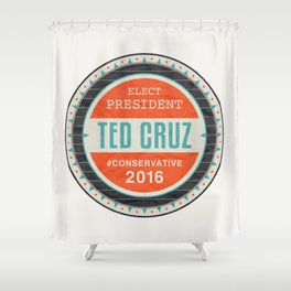 Elect President Ted Cruz Shower Curtain