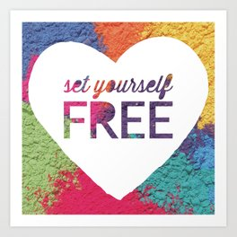Set Yourself Free Quote Art Print
