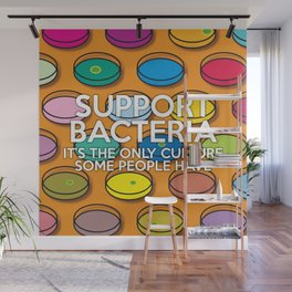 Support Bacteria Wall Mural