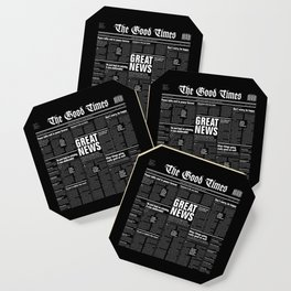The Good Times Vol. 1, No. 1 REVERSED / Newspaper with only good news Coaster
