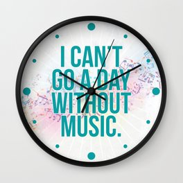 A Day Without Music Quote Wall Clock