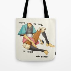 When I Was Little, My Father Was Famous. (Type) Tote Bag