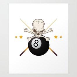 Billiard Pool - I Beat People With A Stick Art Print