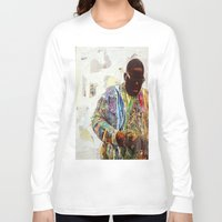 biggie smalls Long Sleeve T-shirts featuring Biggie by Katy Hirschfeld
