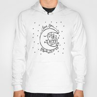 i love you to the moon and back Hoodies featuring I LOVE YOU TO THE MOON AND BACK by Matthew Taylor Wilson