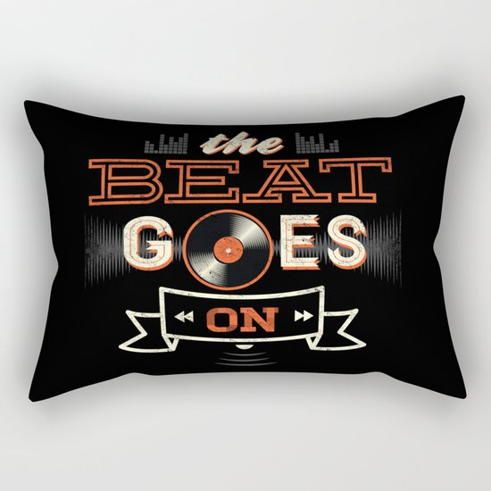 The Beat Goes On Rectangular Pillow