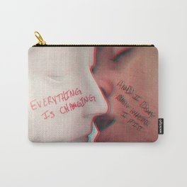 EVERYTHING IS CHANGING Carry-All Pouch