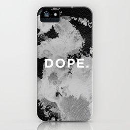 DOPE. iPhone Case