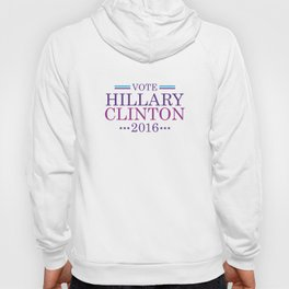 Vote Hillary Clinton 2016 Hoody