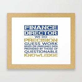 FINANCE DIRECTOR Framed Art Print