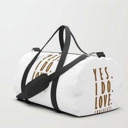Yes. I do. Love. Chocolate. Duffle Bag