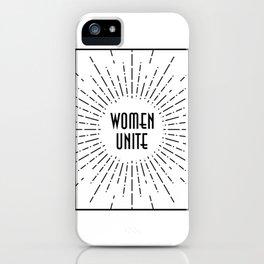 Women Unite iPhone Case