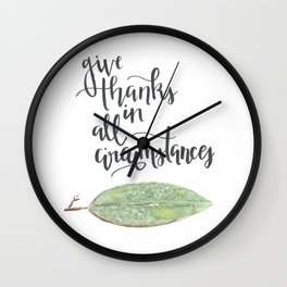 give thanks in all circumstances Wall Clock