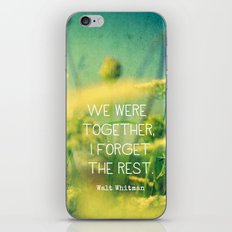 We Were Together iPhone & iPod Skin