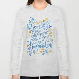 Discipline and inspiration - Hand Lettered Entrepreneur Quote Long Sleeve T-shirt