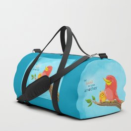 Be Kind to One Another! Duffle Bag