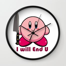I will end you Wall Clock