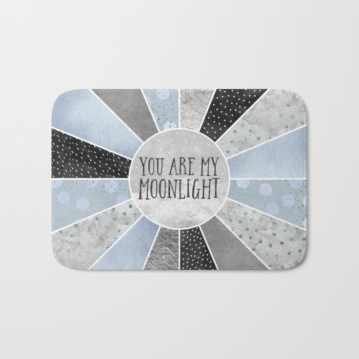 You are my moonlight Bath Mat
