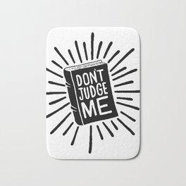 don't judge me 002 Bath Mat