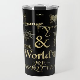 Change Your Mind & Your World Will Be Re-Written Black & Gold Travel Mug