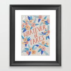 Whatever it Takes - Grey Framed Art Print