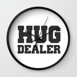 Hug Dealer Wall Clock
