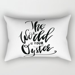 The World Is Your Oyster Rectangular Pillow