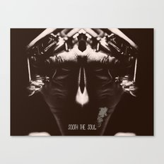 Sooth the Soul Canvas Print