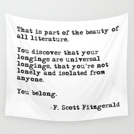 The beauty of all literature - F Scott Fitzgerald Wall Tapestry