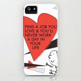 Love Work Awemous Quote iPhone Case