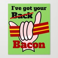 bacon Canvas Prints featuring Bacon by mailboxdisco