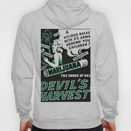 Vintage Marijuana Poster - The Devils Harvest Hoody