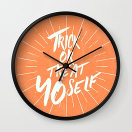 Trick or Treat Yo Self Wall Clock