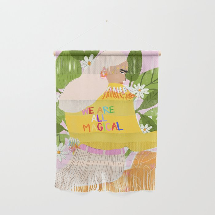 We are magical Wall Hanging