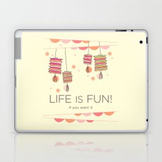 life is fun Laptop & iPad Skin